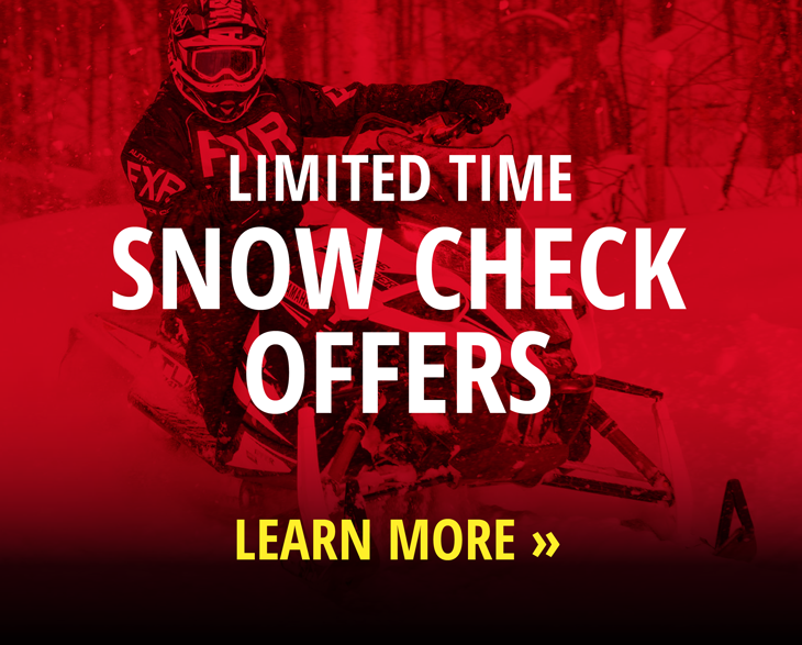 Limited Time - Snow Check Offers!