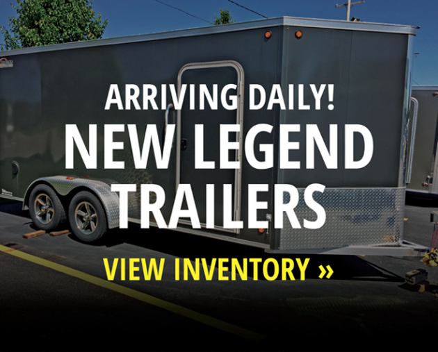 Arriving Daily! New Legend Trailers